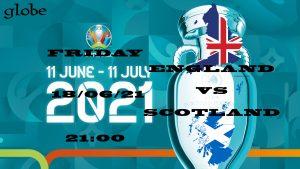 Euro 2021 England vs Scotland