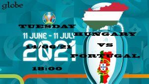 Euro 2021 Hungary vs Portugal