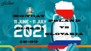 Euro 2021 Poland vs Slovakia