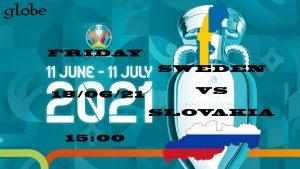 Euro 2021 Sweden vs Slovakia